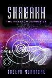 Shabahh: The Phantom Terrorist