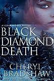 Black Diamond Death (Sloane Monroe Book 1)
