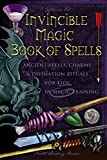 Invincible Magic Book of Spells: Ancient Spells, Charms and Divination Rituals for Kids in Magic Training