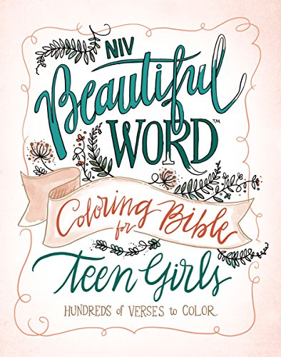 NIV, Beautiful Word Coloring Bible for Teen Girls, Hardcover: Hundreds of Verses to Color
