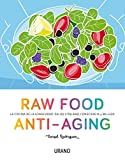 Raw Food Anti-Aging (Spanish Edition)