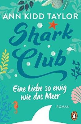 Ann Kidd Taylor: Shark Club