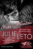 Kiss of the Phantom: Sexy Paranormal (Phantom Series Book 3)