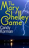 The Mary Shelley Game (Candy's Monsters Book 1)