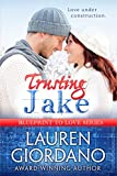 Trusting Jake (Blueprint To Love Book 1)