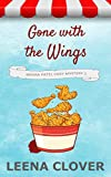 Gone with the Wings: A College Campus Murder Mystery (Meera Patel Cozy Mystery Series Book 1)