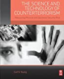 The Science and Technology of Counterterrorism: Measuring Physical and Electronic Security Risk