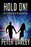 Hold On! - Season 1: An Action Thriller