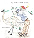 The 12 Days of an Aussie Christmas (Book 2)