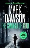 The Sword of God - John Milton #5 (John Milton Series)