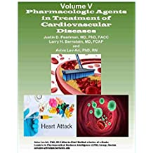 Pharmacological Agents in Treatment of Cardiovascular Diseases (Series A: Cardiovascular Diseases Book 5)
