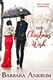 The Christmas Wish (The Canadays of Montana Book 3)
