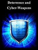 Deterrence and Cyber-Weapons
