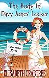 The Body in Davy Jones' Locker (A Grace Holliday Cozy Mystery Book 7)
