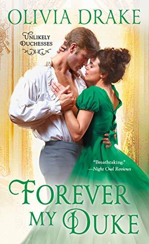 Forever My Duke: Unlikely Duchesses by [Drake, Olivia]