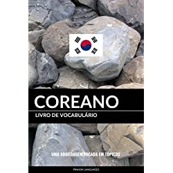 Livro de Vocabulario Coreano: Uma Abordagem Focada Em Topicos