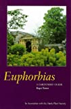 Euphorbias: A Gardener's Guide