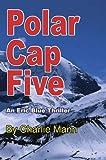Polar Cap Five (Eric Blue Thrillers Book 2)