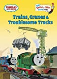 Trains, Cranes & Troublesome Trucks (Thomas & Friends) (Big Bright & Early Board Book)
