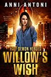 Willow's Wish (Half Demon Heroes Book 0)
