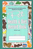Pet Health and Diet Record Book