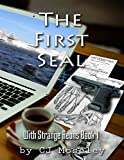 The First Seal: With Strange Aeons Book 1