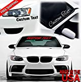 Graphicpals Custom Text Sticker Windshield Decal Window Car Truck & Boat Personalized Decal Vinyl Sticker 6 inch to 40 inch 8 Year high Performance cast Vinyl 3M Die Cut Vinyl JDM