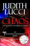 Chaos at Crescent City Medical Center (Alexandra Destephano Book 1) by [Lucci, Judith]