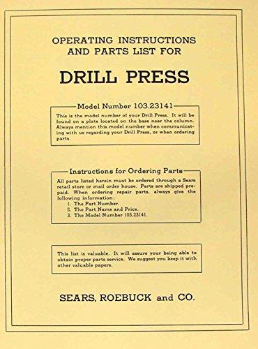 CRAFTSMAN 103.23141 Drill Press Operator's & Part Manual