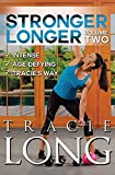 Long, Tracie - Stronger Longer Volume 2
