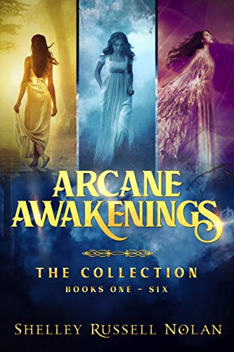 Arcane Awakenings by Shelley Russell Nolan