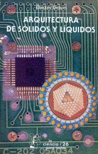 Arquitectura De Solidos Y Liquidos.