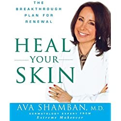 Heal Your Skin: The Breakthrough Plan for Renewal by Ava Shamban (2011-05-01)