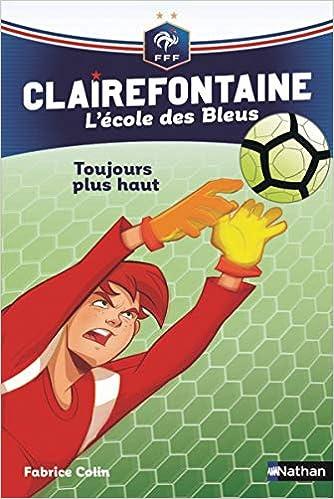 Tome 7 – Clairefontaine, L'école des Bleus : Toujours plus haut