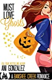 Must Love Ghosts: A Haunted Town Romance (Banshee Creek Book 1)
