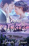 Beyond the Waves (Pacific Shores Book 1)