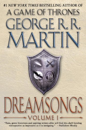 Dreamsongs: Volume I by [Martin, George R. R.]