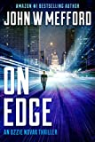 ON EDGE (An Ozzie Novak Thriller Book 1)