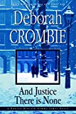 And Justice There Is None (Duncan Kincaid / Gemma James Book 8)