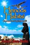 Heinous Habits! Corsario Cove Cozy Mystery #3 (Corsario Cove Cozy Mystery Series) by [Burke, Anna Celeste ]