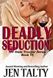 Deadly Seduction (New York State Trooper Series Book 6)