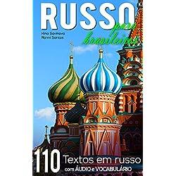Russo para Brasileiros: 110 textos em russo com áudio e vocabulário