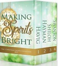 Making Spirits Bright: Christmas Lights Collection 2017 by [Swanson, Cathe, Havig, Chautona, Shiloh, Toni, Hayman, April]