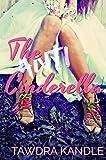 The Anti-Cinderella (The Anti-Cinderella Chronicles Book 1)