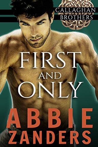 First and Only by Abbie Zanders