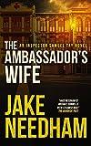 THE AMBASSADOR'S WIFE (The Inspector Samuel Tay Novels Book 1)