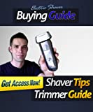 The Electric Shaver Buying Guide