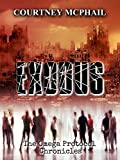 Exodus (The Omega Protocol Chronicles Book 1)
