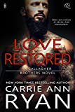 Love Restored (Gallagher Brothers Book 1)