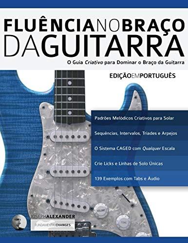 Fluência no Braço da Guitarra